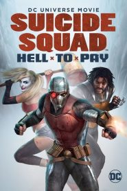 Suicide Squad : Hell to Pay