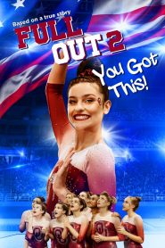 Full Out 2, You Got This !